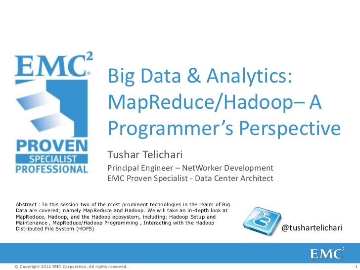 Big Data & Analytics:                                            MapReduce/Hadoop– A                                      ...