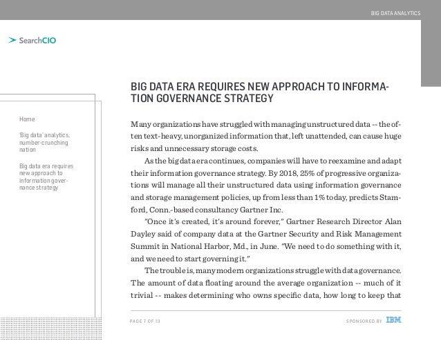 BIG DATA ANALYTICS  BIG DATA ERA REQUIRES NEW APPROACH TO INFORMATION GOVERNANCE STRATEGY Home 'Big data' analytics, numbe...