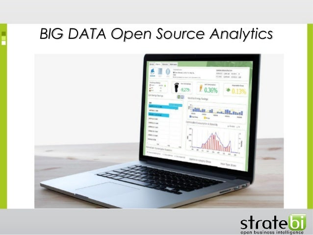 BIG DATA Open Source AnalyticsBIG DATA Open Source Analytics