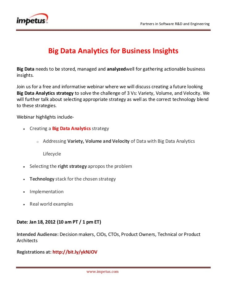 Partners in Software R&D and Engineering               Big Data Analytics for Business InsightsBig Data needs to be stored...