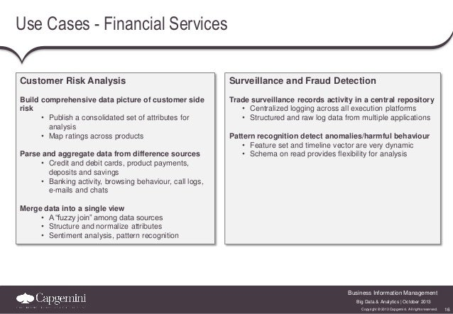 Use Cases - Financial Services Customer Risk Analysis  Surveillance and Fraud Detection  Build comprehensive data picture ...