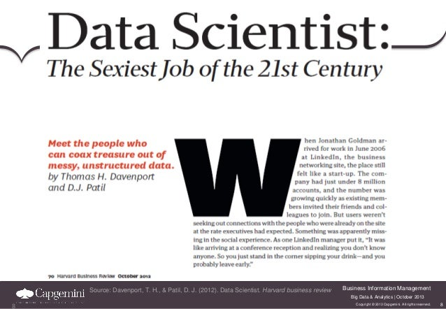 Source: Davenport, T. H., & Patil, D. J. (2012). Data Scientist. Harvard business review  Business Information Management ...