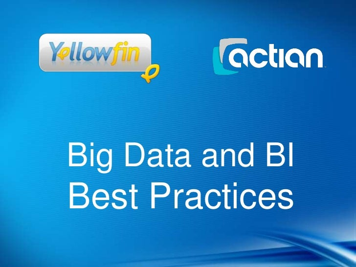 Big Data and BIBest Practices