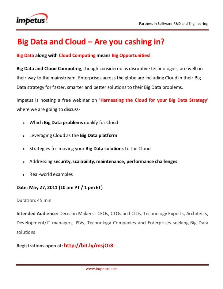 <br /> Big Data and Cloud – Are you cashing in?<br />Big Data along with Cloud Computing means Big Opportuni...