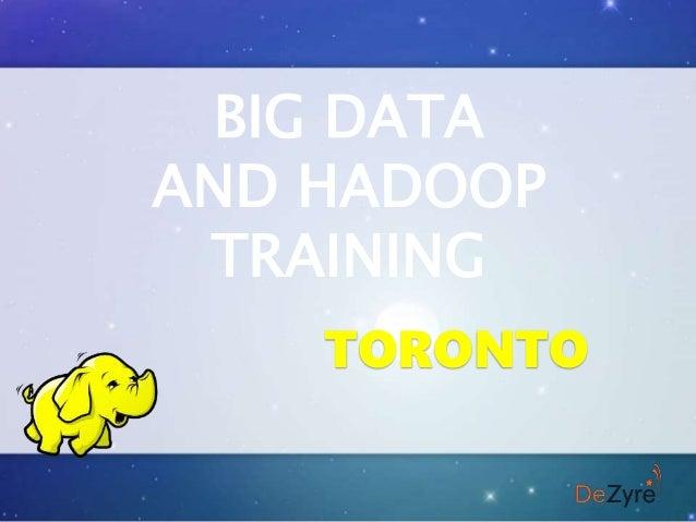 TORONTO BIG DATA AND HADOOP TRAINING
