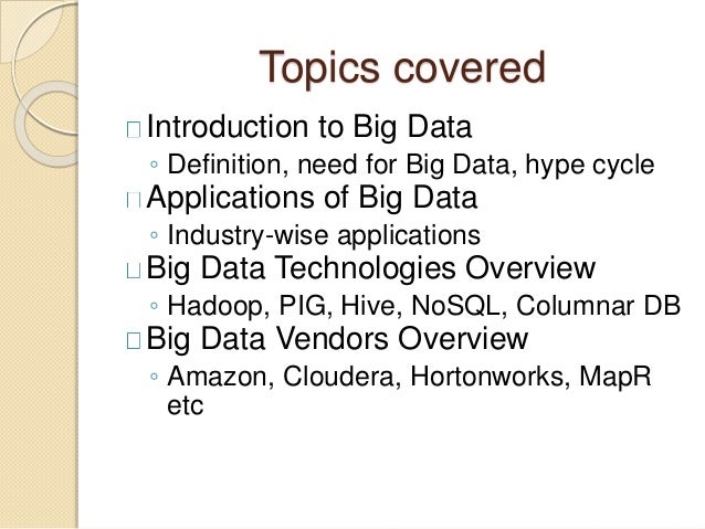 Big data applications and overview