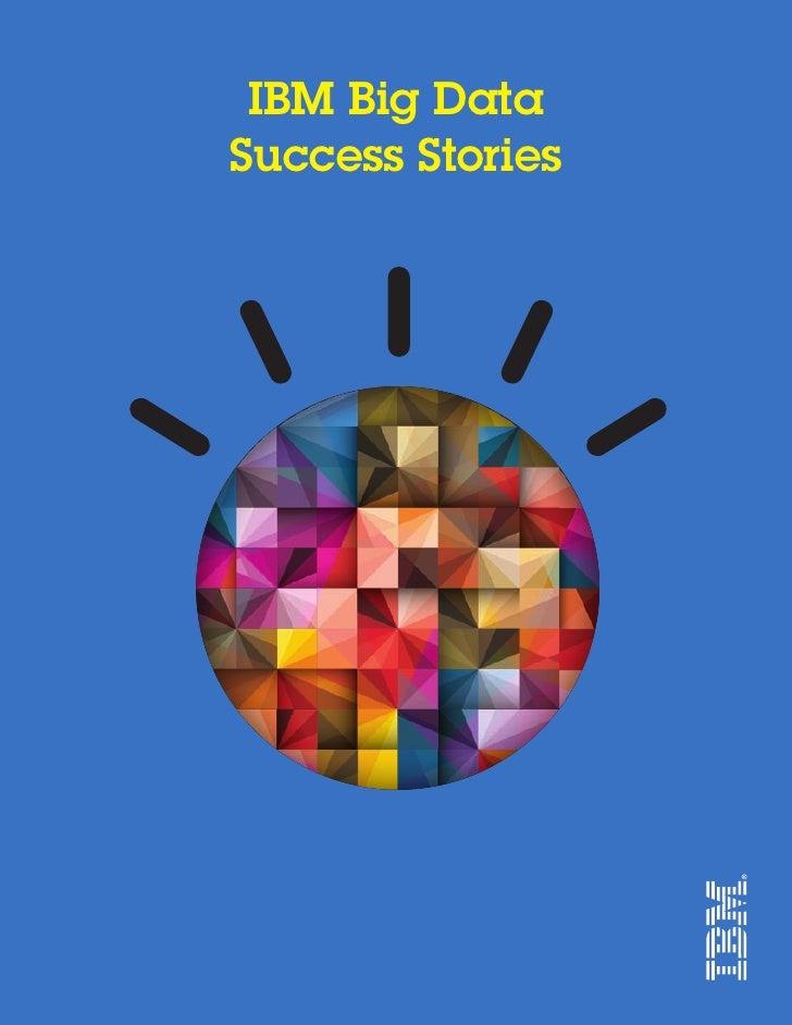 IBM Big DataSuccess Stories