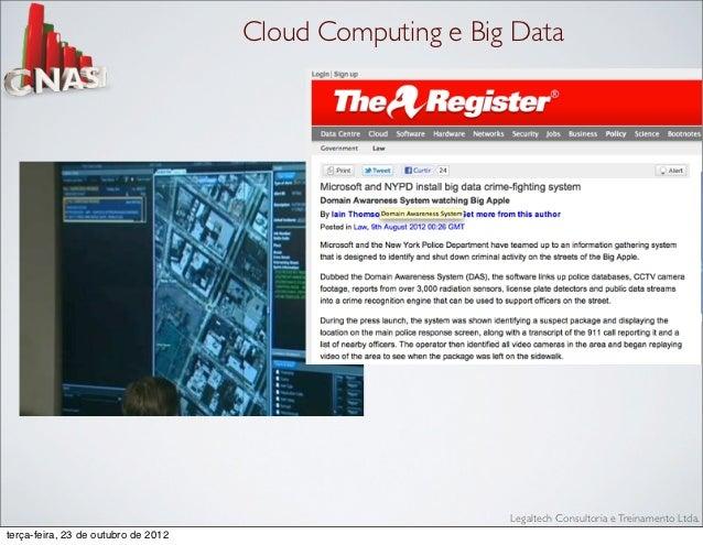 Cloud Computing e Big Data                                                          Legaltech Consultoria e Treinamento Lt...
