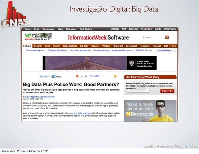 Investigação Digital: Big Data                                                              Legaltech Consultoria e Treina...