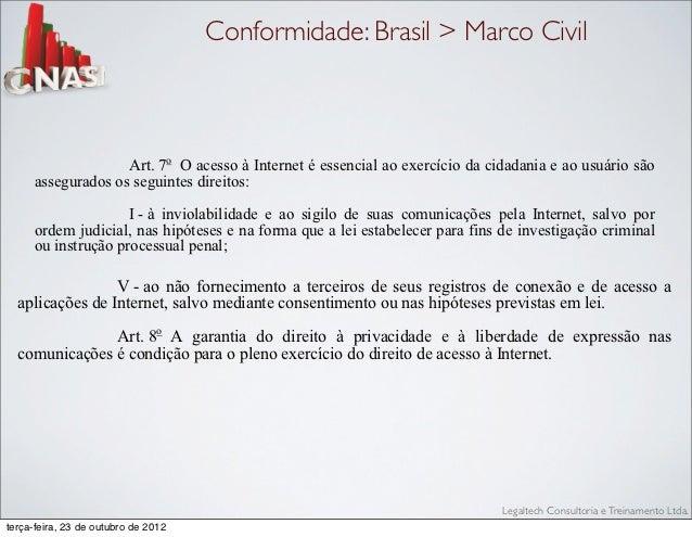 assegurados osendereço IP.   determinado seguintes direitos:                                Conformidade: Brasil > Marco C...