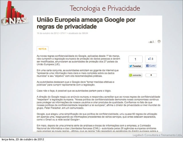 Tecnologia e Privacidade                                                          Legaltech Consultoria e Treinamento Ltda...