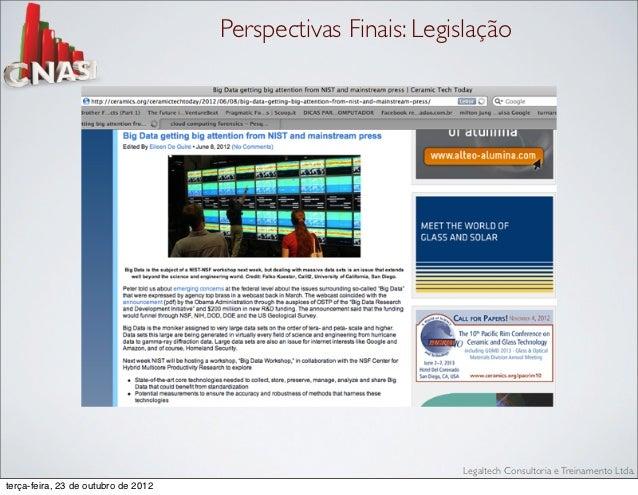 Perspectivas Finais: Legislação                                                              Legaltech Consultoria e Trein...