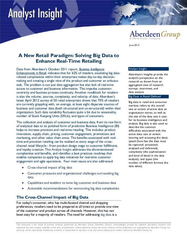 June 2012  A New Retail Paradigm: Solving Big Data to        Enhance Real-Time RetailingData from Aberdeen's October 2011 ...