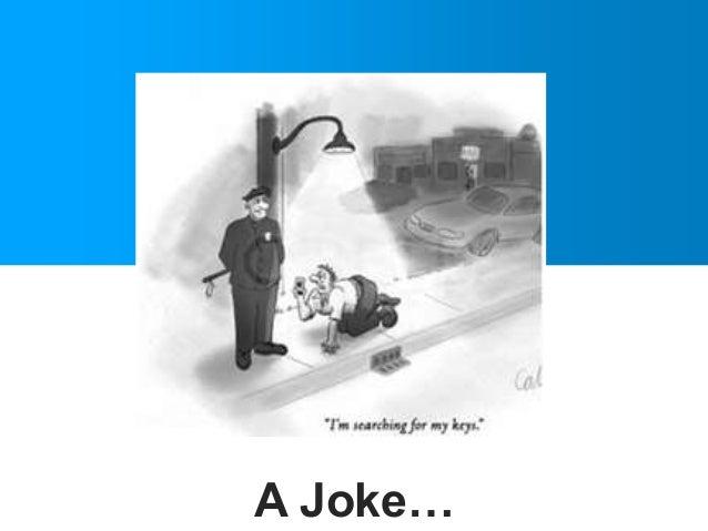 A Joke…