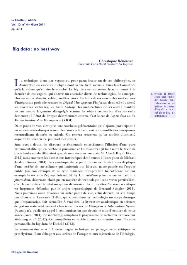 Le Libellio d' AEGIS Vol. 10, n° 4 – Hiver 2014 http://lelibellio.com/ pp. 5-14 Big data : no best way Christophe Bénavent...