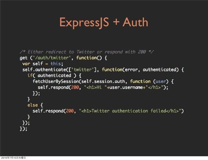 ExpressJS + Auth     2010   7   15
