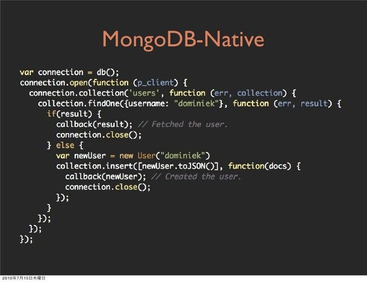 MongoDB-Native     2010   7   15