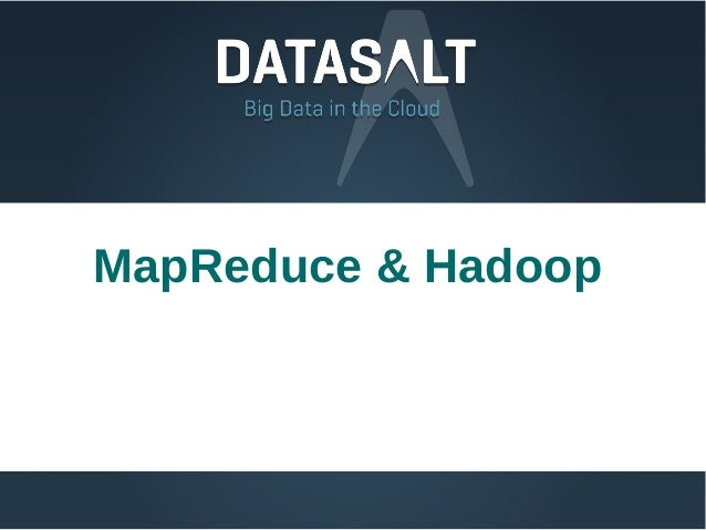 MapReduce & Hadoop