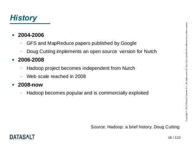 History                                                                                      Copyright © 2012 Datasalt Sys...