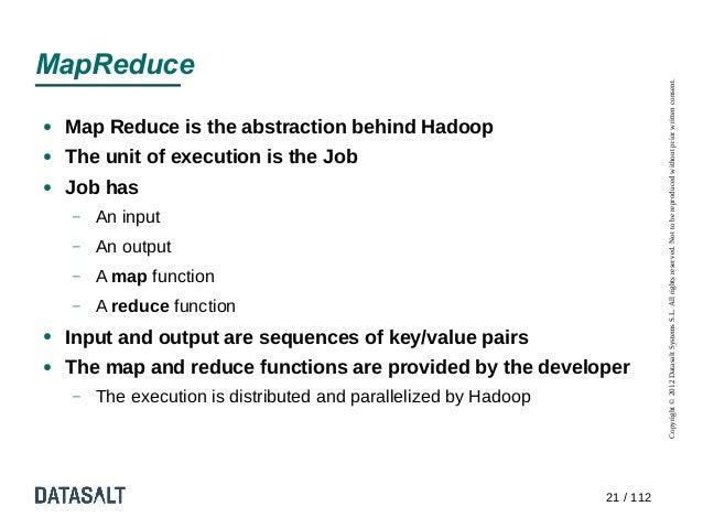 MapReduce                                                                             Copyright © 2012 Datasalt Systems S....