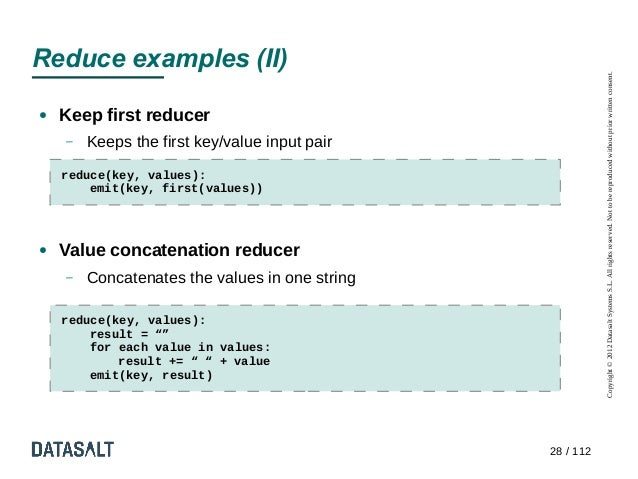 Reduce examples (II)                                                           Copyright © 2012 Datasalt Systems S.L. All ...
