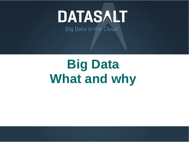 Big DataWhat and why
