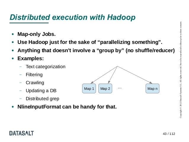 Distributed execution with Hadoop                                                                            Copyright © 2...