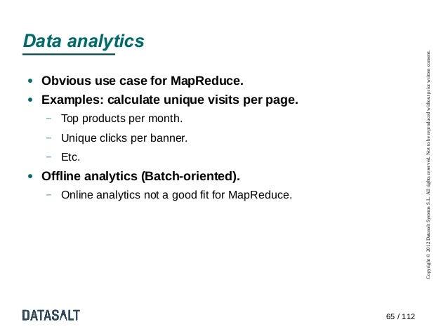 Data analytics                                                                    Copyright © 2012 Datasalt Systems S.L. A...