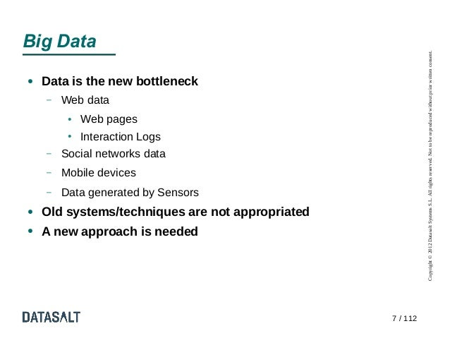 Big Data                                                            Copyright © 2012 Datasalt Systems S.L. All rights rese...