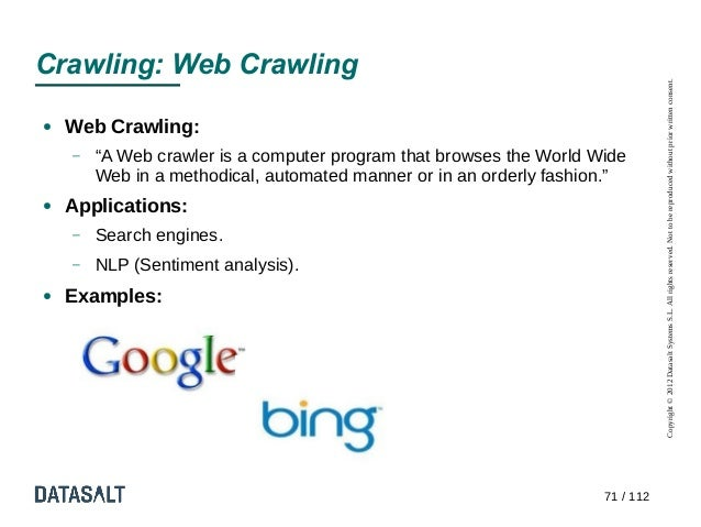Crawling: Web Crawling                                                                                Copyright © 2012 Dat...