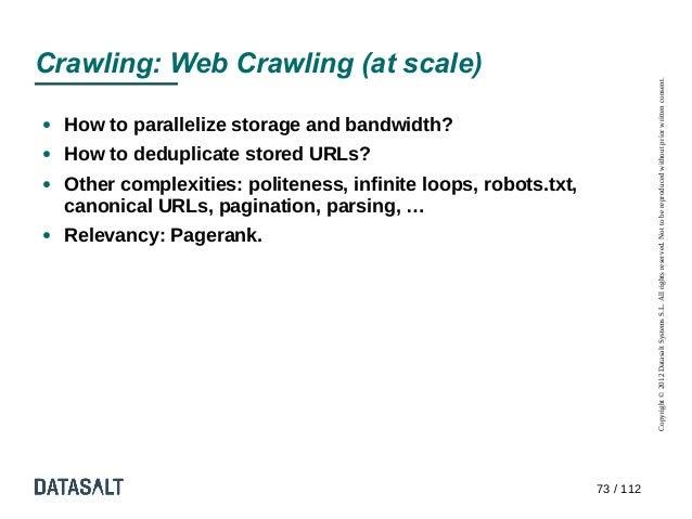 Crawling: Web Crawling (at scale)                                                                             Copyright © ...