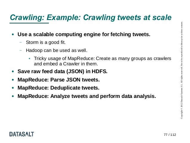 Crawling: Example: Crawling tweets at scale                                                                               ...