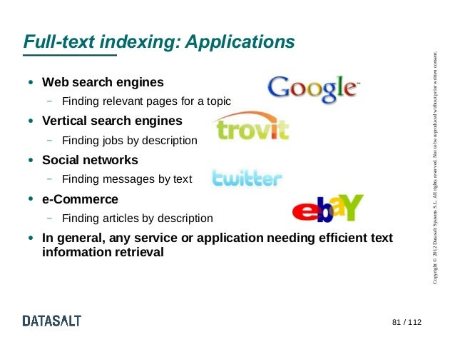 Full-text indexing: Applications                                                                           Copyright © 201...