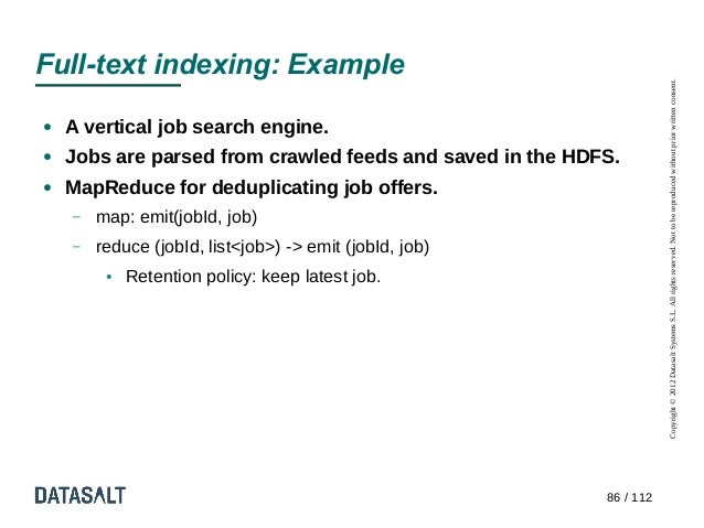 Full-text indexing: Example                                                                      Copyright © 2012 Datasalt...