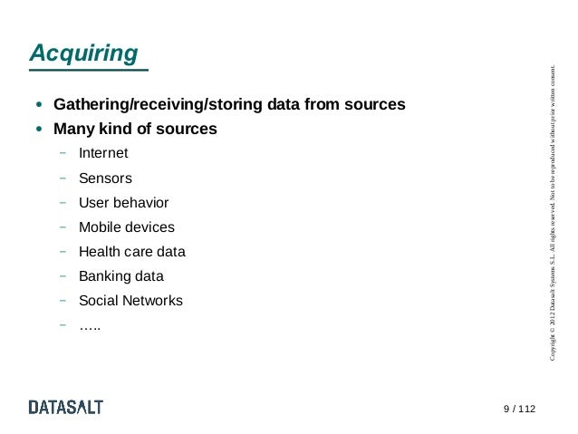 Acquiring                                                              Copyright © 2012 Datasalt Systems S.L. All rights r...