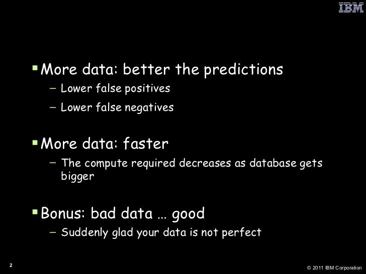 Big Data.  New Physics. <ul><li>More data: better the predictions </li></ul><ul><ul><li>Lower false positives </li></ul></...