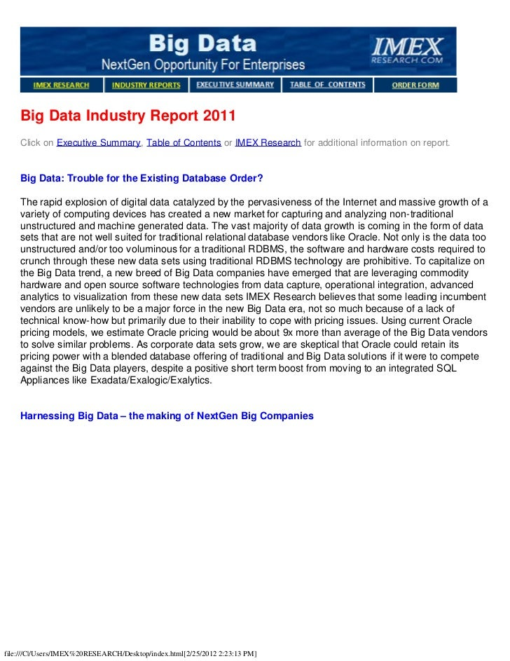 Big Data Industry Report 2011    Click on Executive Summary, Table of Contents or IMEX Research for additional information...