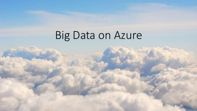 Big Data on Azure