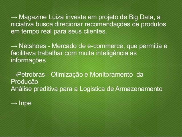 ● http://www1.folha.uol.com.br/infograficos/2014/07/84881-  futebol-bigdata.shtml  ● http://oss-institute.org/latest-news/...