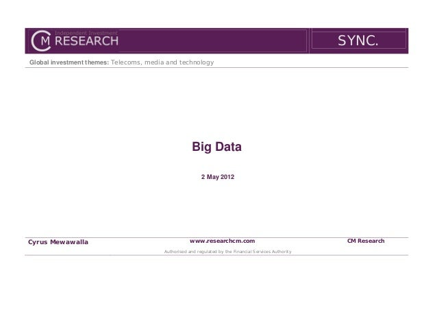 SYNC.Global investment themes: Telecoms, media and technology                                                    Big Data ...