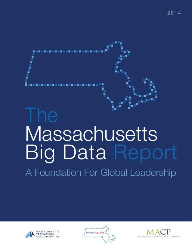 The Massachusetts Big Data Report A Foundation For Global Leadership 2 0 1 4