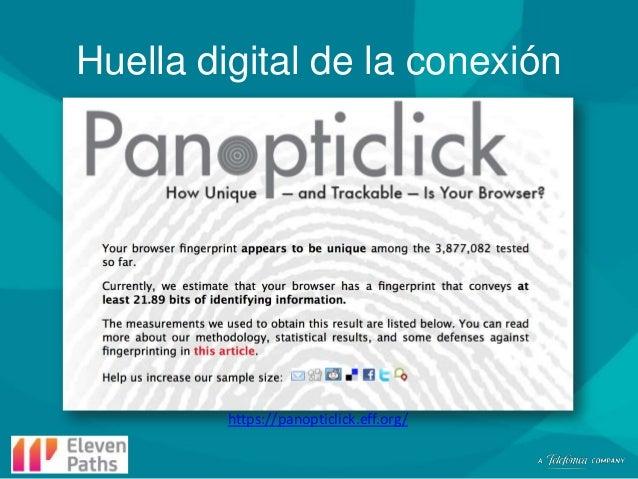 Huella digital de la conexión  https://panopticlick.eff.org/