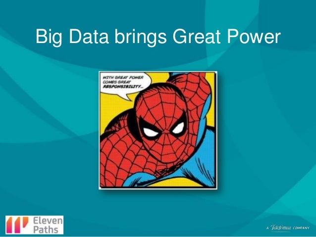 Big Data brings Great Power