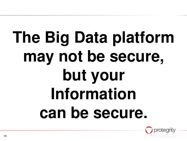 Big data security the perfect storm