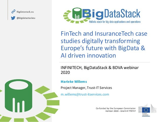 FinTech and InsuranceTech case studies digitally transforming Europe's future with BigData & AI driven innovation INFINITE...