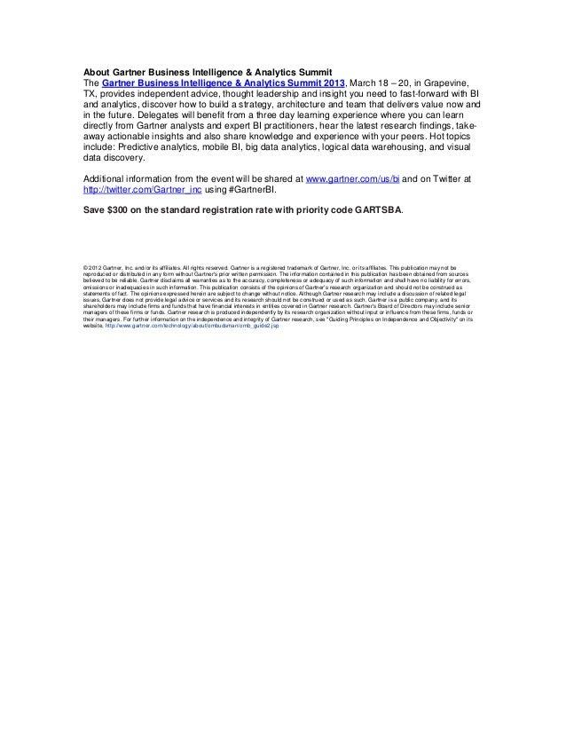About Gartner Business Intelligence & Analytics Summit The Gartner Business Intelligence & Analytics Summit 2013, March 18...