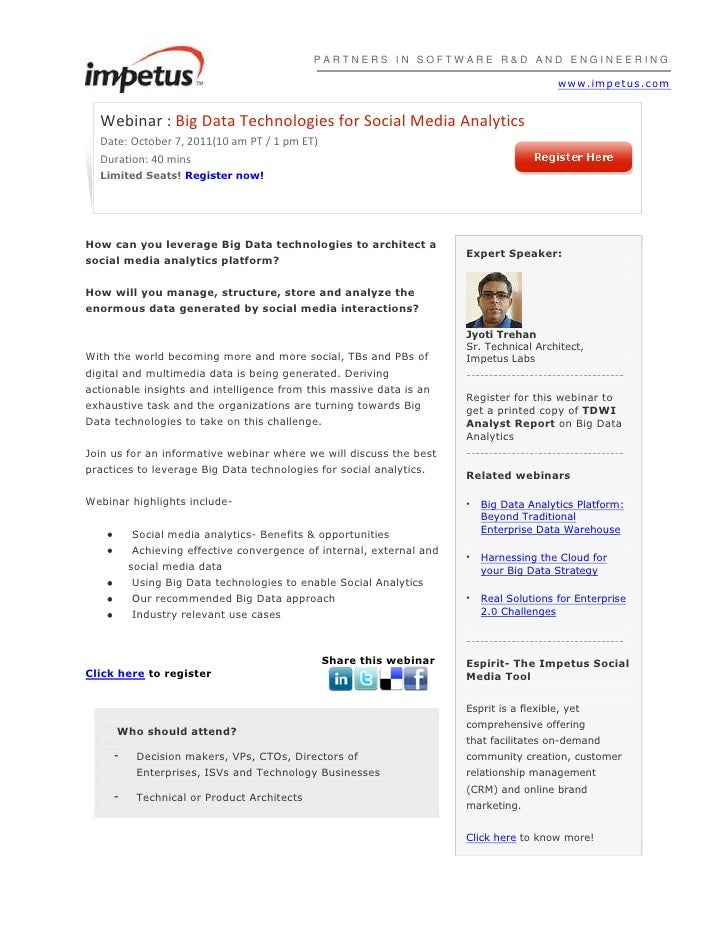 PARTNERS IN SOFTWARE R&D AND ENGINEERINGwww.impetus.com<br />Webinar :Big Data Technologies for Social Media AnalyticsDat...