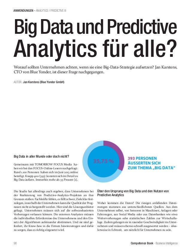 Competence Book - Business Intelligence ANWENDUNGEN - ANALYTICS / PREDICTIVE III 90 AUTOR: Jan Karstens (Blue Yonder GmbH)...
