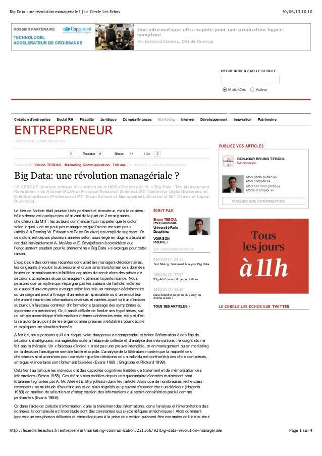 30/06/13 10:10Big Data: une révolution managériale ? | Le Cercle Les Echos Page 1 sur 4http://lecercle.lesechos.fr/entrepr...