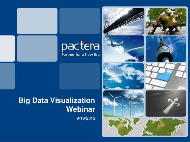 Big Data Visualization Webinar 9/19/2013